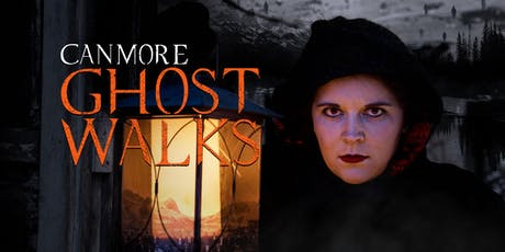 Canmore Ghost Walks: Summer/Fall 2019 tickets