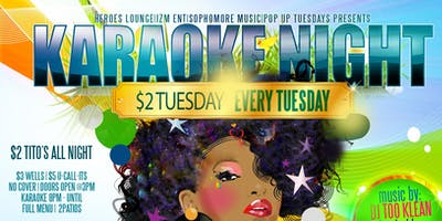 KARAOKE NIGHT | $2 TUESDAYS