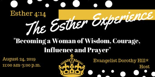 The Esther Experience
