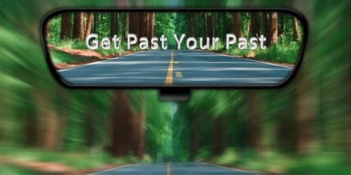 Get Past Your Past - Oct 28