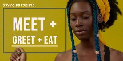 SSYYC: MEET+ GREET + EAT