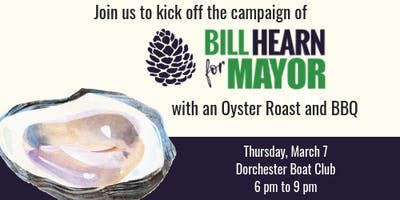 Bill Hearn for Mayor Kickoff Oyster Roast & BBQ