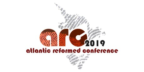 Atlantic Reformed Conference 2019 tickets
