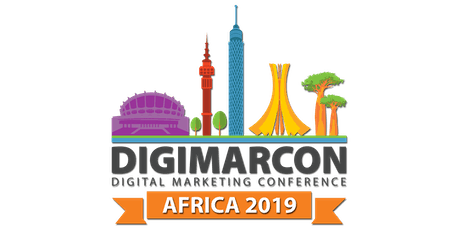 DigiMarCon Africa 2019 - Digital Marketing Conference tickets