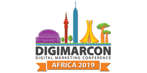 DigiMarCon Africa 2019 - Digital Marketing Conference