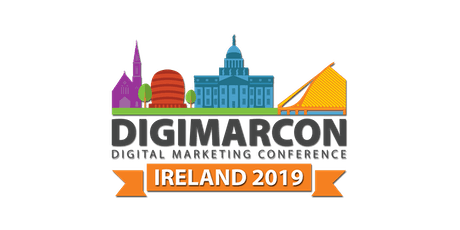 DigiMarCon Ireland 2019 - Digital Marketing Conference tickets