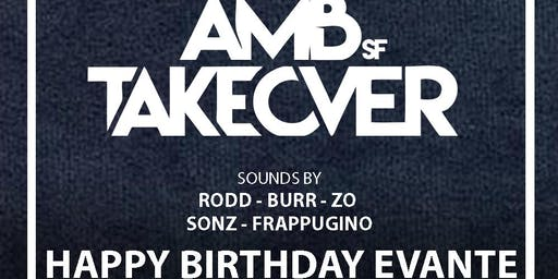 AMB SF Takeover