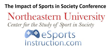 Boston 2019 The Impact of Sport in Society Conference and eSi Business Accelerator Pitch Event tickets