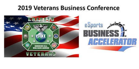 Minnesota 2019 Emerald Green Veterans Business Conference/Workshop  and eSports Business Accelerator Pitch Event tickets