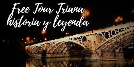 Free Tour: Triana Historia y Leyenda. entradas