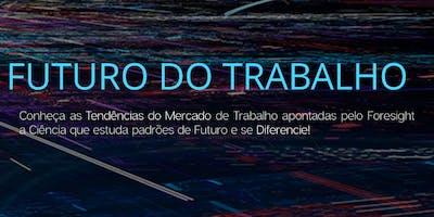 FUTURO DO TRABALHO -  PERCEPÇÃO DE PRESENTE E FUTURO