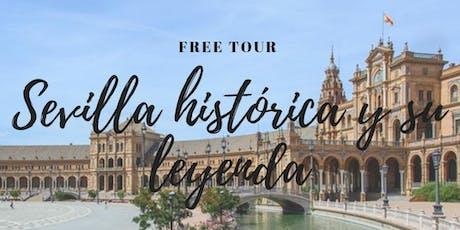 FREE TOUR: Sevilla Histórica y su Leyenda. entradas