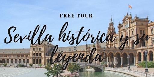 FREE TOUR: Sevilla Histórica y su Leyenda.