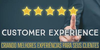 [Workshop] CUSTOMER EXPERIENCE: Criando melhores experiências para seus clientes