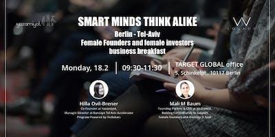 Berlin - Tel Aviv: Smart minds think alike