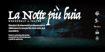 La Notte Più Buia - Wherewolf Live
