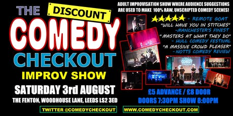 Discount Comedy Checkout - Improv Comedy Show - Leeds - Sat 3rd August tickets