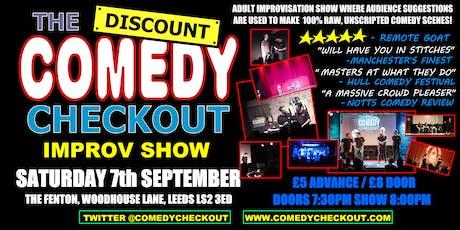 Discount Comedy Checkout - Improv Comedy Show - Leeds - Sat 7th September tickets