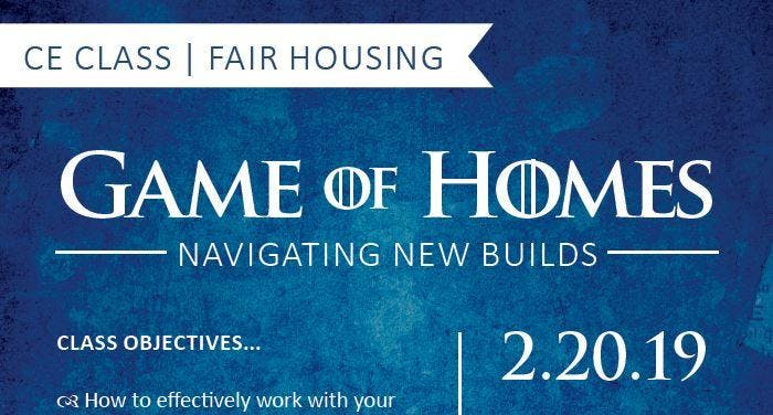 3 HOURS CE CREDIT - GAME OF HOMES & TOUR - NAVIGATING NEW BUILDS