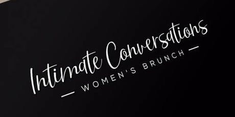 Intimate Conversations Women's Brunch - October Edition tickets