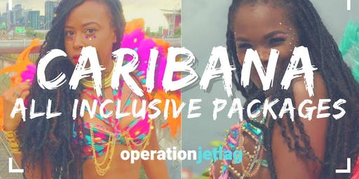 Caribana 2019 Packages - Hotel & Tickets to the HOTTEST Fetes and Events