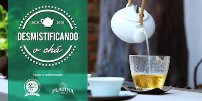 Desmistificando o chá (16/03)