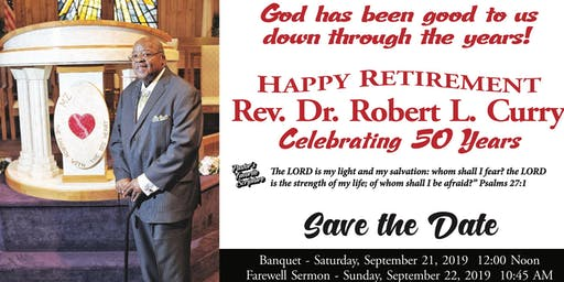 Rev. Dr. Robert L. Curry's Anniversary and Retirement Celebration!