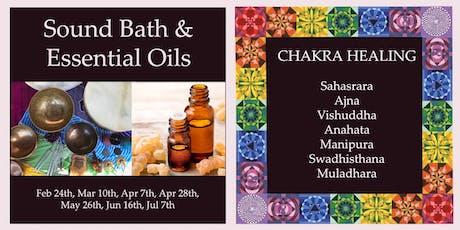 Seven Chakra Series - Sound Healing & Essential Oils tickets