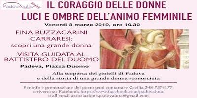 Il Coraggio delle Donne: Fina Buzzacarini Carraresi - scopri una grande donna