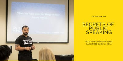 Secrets of Public Speaking| Do It Now! Series by Joe La Rosa