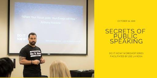 Secrets of Public Speaking| Do It Now! Series by Joe La Rosa