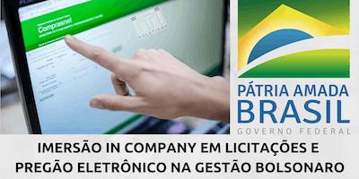 IMERSÃO IN COMPANY EM LICITAÇÕES E PREGÃO ELETRÔNICO NA GESTÃO BOLSONARO