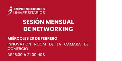 Emprendedores Universitarios: Sesión Mensual de Networking