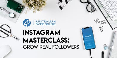 Instagram Masterclass in Melbourne! Grow Real followers