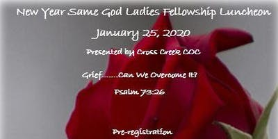 New Year Same God Annual Ladies Fellowship Luncheon 2020