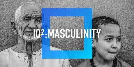IQ2 Debate: Masculinity  tickets