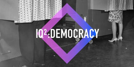 IQ2 Debate: 'Democracy Is Failing the People' tickets