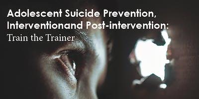 Adolescent Suicide Prevention: Refresher - Sudbury (May 1, 2019)