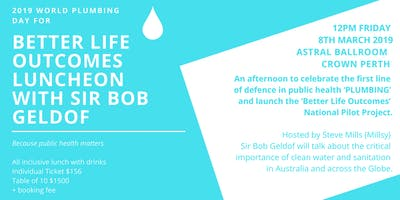World Plumbing Day Better Life Outcomes Luncheon with Sir Bob Geldof