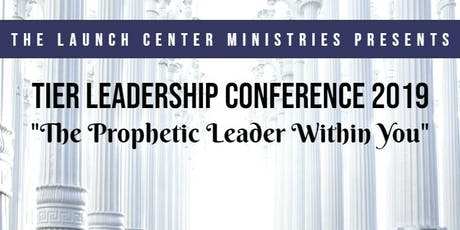 The Launch Center Ministries Tier Leadership Conference 2019 tickets