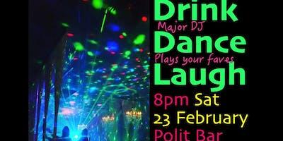 Drink Dance Laugh - with Major DJ