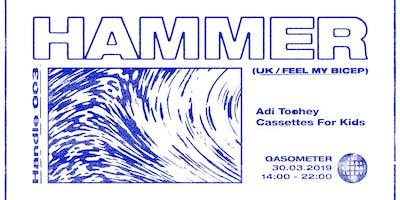 Handle 003 w/ Hammer (UK / Feel My Bicep)