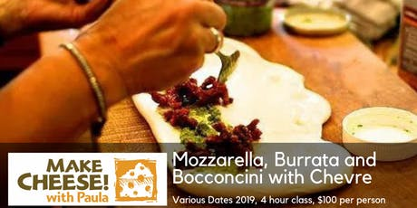 Mozzarella, Burrata and Bocconcini with Chevre tickets