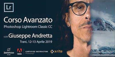 Workshop Avanzato Adobe LIGHTROOM con Giuseppe Andretta Adobe Instructor