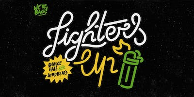 Lighters Up w/ Cromanty Sound & Soul Shakers
