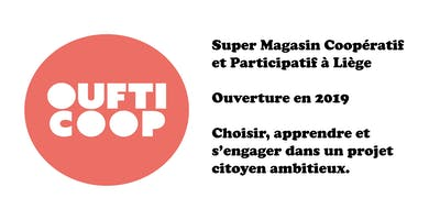 Oufticoop - super magasin participatif - infos et recrutement (2ème réunion)