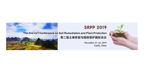 The 2nd Int'l Conference on Soil Remediation and Plant Protection (SRPP2019