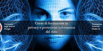 Corso di Formazione in Privacy e Protezione Informatica del Dato