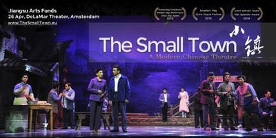 The Small Town - A Modern Chinese Theatre Performance & Huai Opera