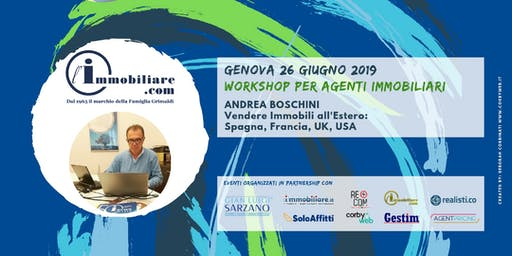 WORKSHOP | VENDERE IMMOBILI ALL'ESTERO: SPAGNA, FRANCIA, UK e USA